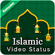 Islamic Video Status 2018 - full screen Download on Windows