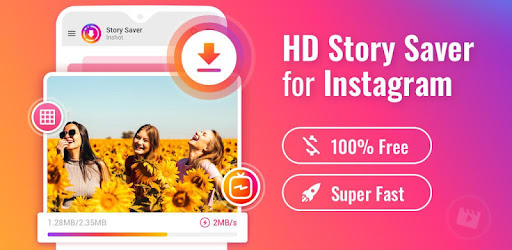 Story Saver for Instagram - Story Downloader - Apps on Google Play