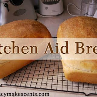 Kitchen Aid Mixer Bread.