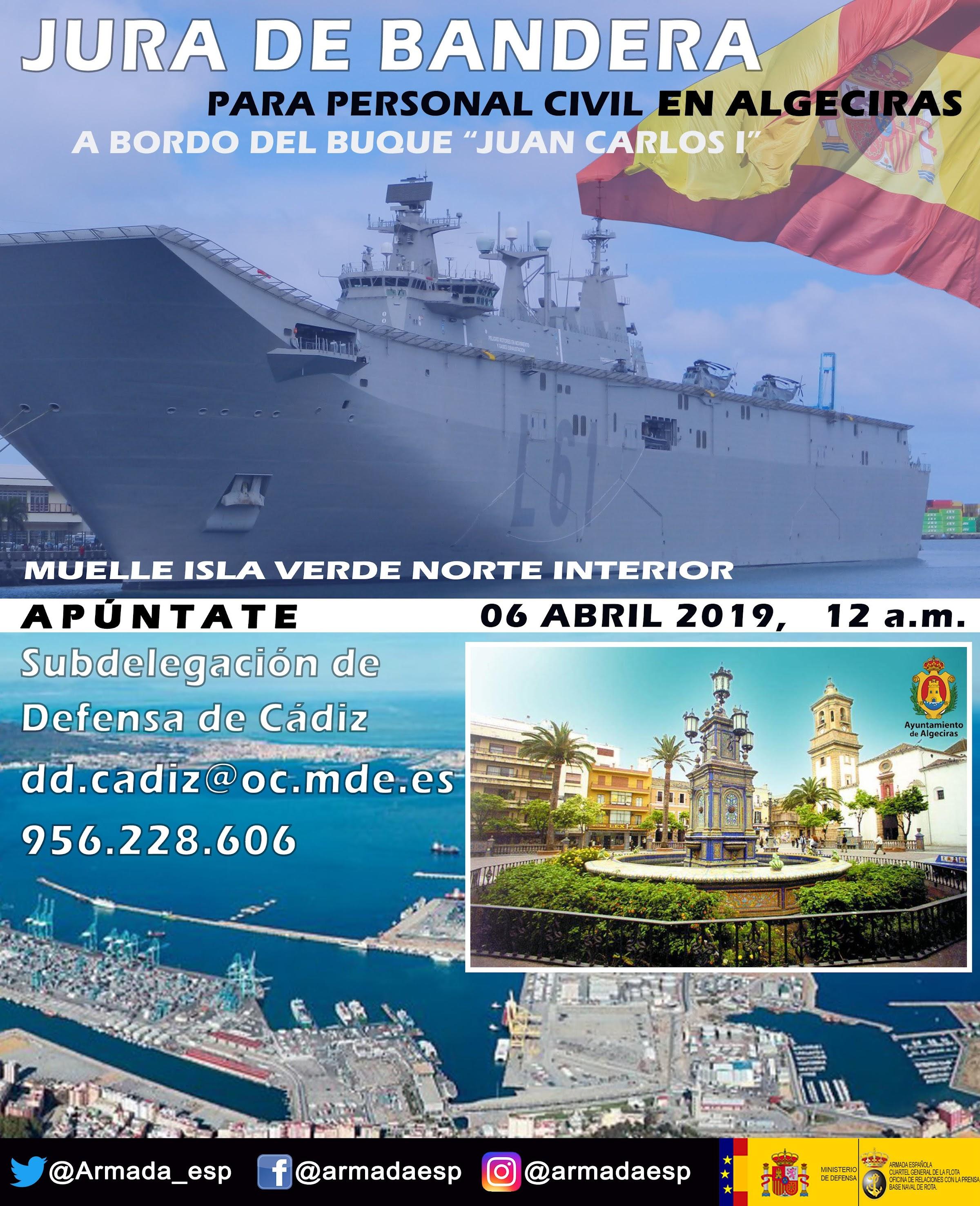 """Los interesados en la Jura de Bandera a bordo del Portaaronaves """"Juan Carlos I"""" en Algeciras deberán inscribirse en Defensa"""