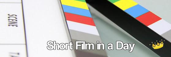 Short Film in a Day - Workshop