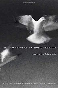 THE TWO WINGS OF CATHOLIC THOUGHT