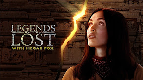Legends of the Lost With Megan Fox thumbnail