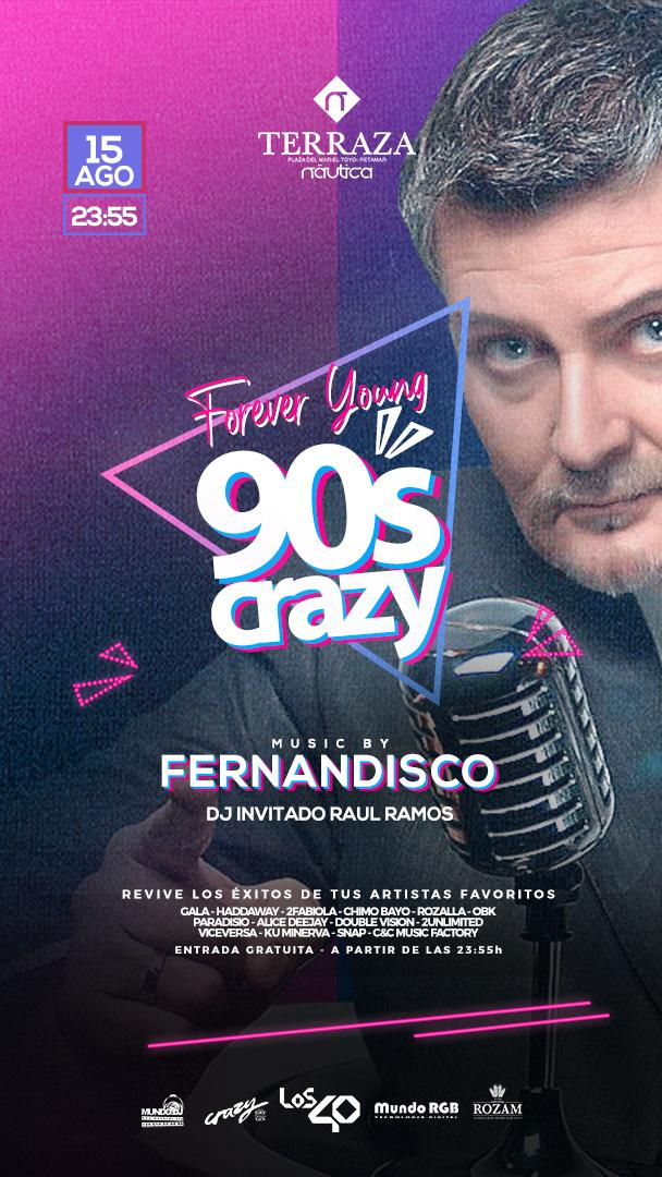 """Forever Young '90"""" Crazy' con Fernandisco."""