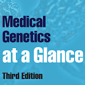 Medical Genetics at a Glance 3