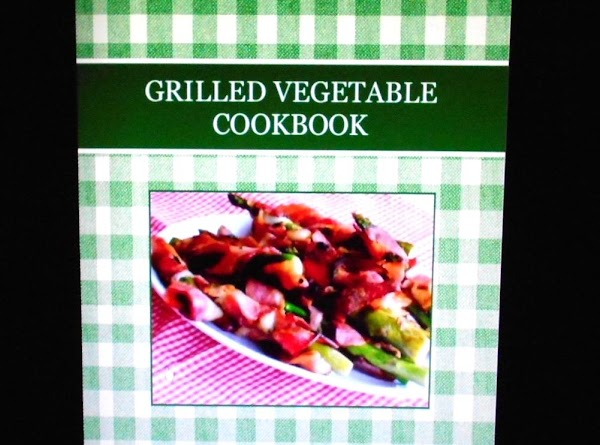 50....recipes... GRILLED VEGETABLES http://www.justapinch.com/cookbooks/browse/read/book/iyF7sqlWhrmAKJHLqMInOA