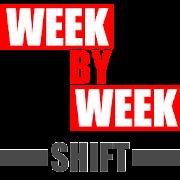 Week By Week Shift