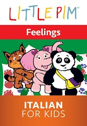 Little Pim: Feelings - Italian for Kids