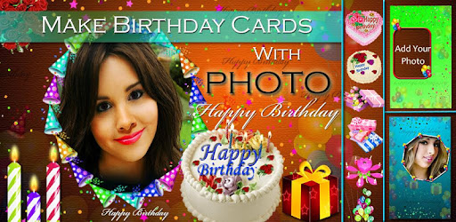 Make Birthday Cards with Photo Apps on Google Play