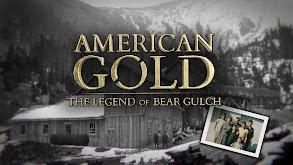 American Gold: The Legend of Bear Gulch thumbnail