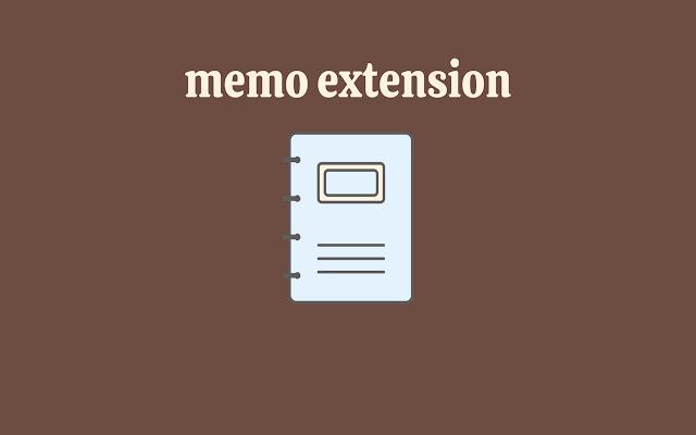 memo extension