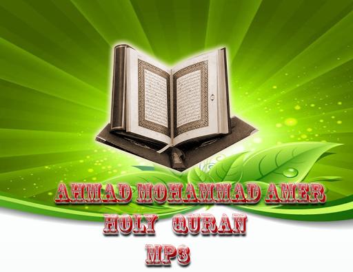 Ahmad Mohammad AmerCoran MP3