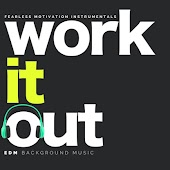 Work It Out (EDM Background Music)