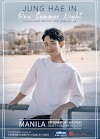 Korean Actor JUNG HAE IN Returns to Manila  for 'One Summer Night' Fan Meeting Tour