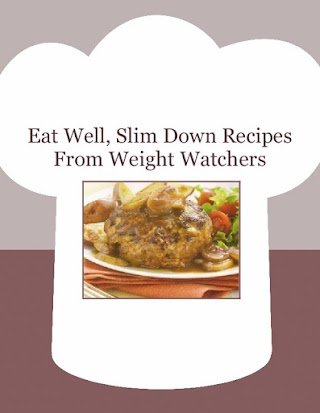Eat Well, Slim Down Recipes From Weight Watchers