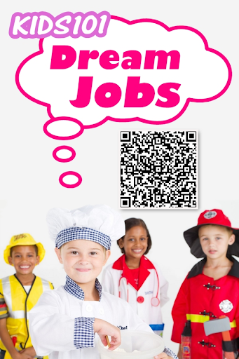 Kids 101 : Dream Jobs