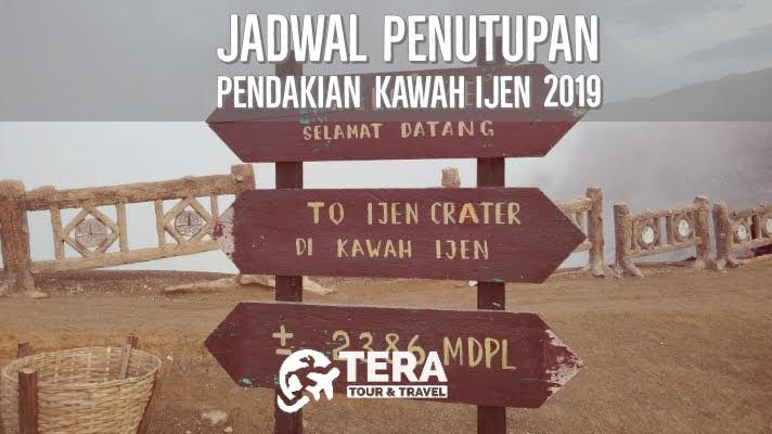 Jadwal Penutupan Pendakian Kawah Ijen 2019