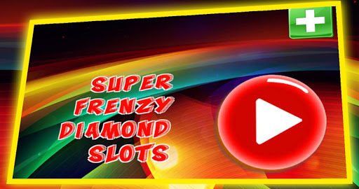 FRENZY DIAMOND SLOTS