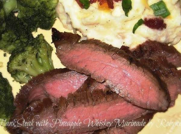 Flank Steak With Pineapple Whiskey Marinade~robynne Recipe