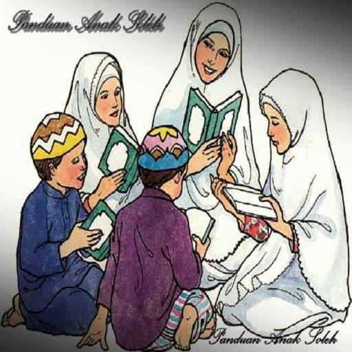 Panduan Anak Soleh Dan Solehah
