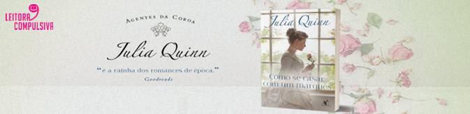 como se casar com um marques agentes da coroa julia quinn editora arqueiro resenha blog leitora compulsiva