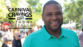 Carnival Cravings With Anthony Anderson thumbnail