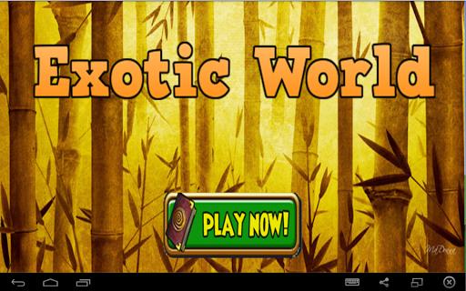 Exotic World Escape