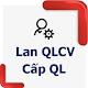 Lan QLCV Cấp QL