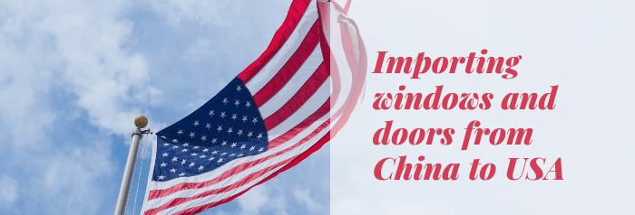 Импорт окон и дверей из Китая в США