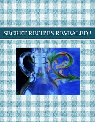 SECRET RECIPES  REVEALED !
