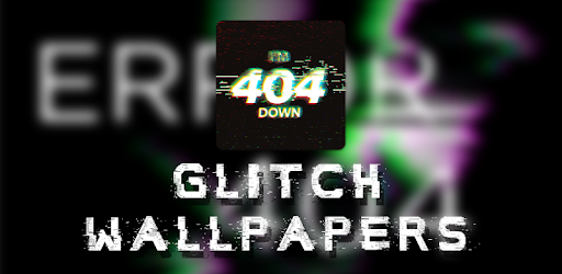 Glitch Wallpapers Glitch Backgrounds Apps On Google Play