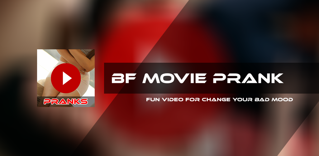 Download Bf Movie Video App Hd Full Pranks Apk Latest Version 2 0 For Android Devices