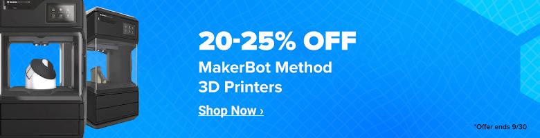 20-25% Off MakerBot Method 3D Printers