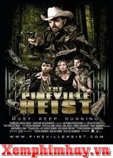 Vụ Cướp Ở Pineville (Pineville Heist) - Phim Hành Động Trinh Thám Mỹ Hay | xem phim hay 2019 -  ()