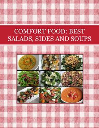 COMFORT FOOD: BEST SALADS, SIDES AND SOUPS
