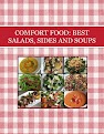 COMFORT FOOD: BEST SALADS, SIDES AND SOUPS