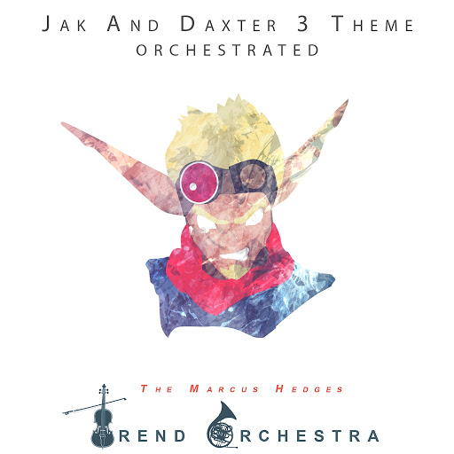 The Marcus Hedges Trend Orchestra: Jak 3 Theme Orchestrated - Music on  Google Play