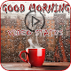 Good Morning Video Status Download for PC Windows 10/8/7