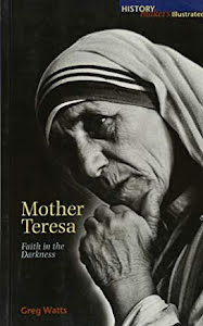 MOTHER TERESA FAITH IN THE DARKNESS
