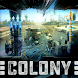 Colony Setup - Androidアプリ