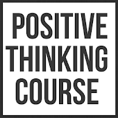 Positive Thinking Course