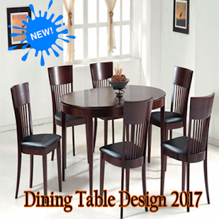 dining table design 2017 - android apps on google play