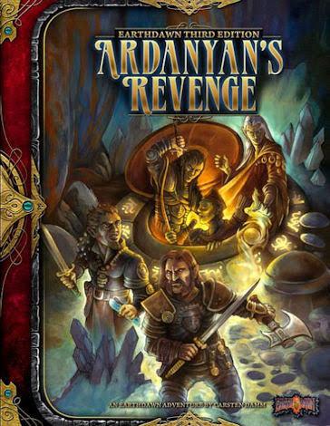 Earthdawn: Ardanyan´s Revenge (THIRD EDITION)