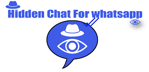 Hidden Chat for WhatsApp. Avoid Blue Tick, Best Hide App chat from everyone!