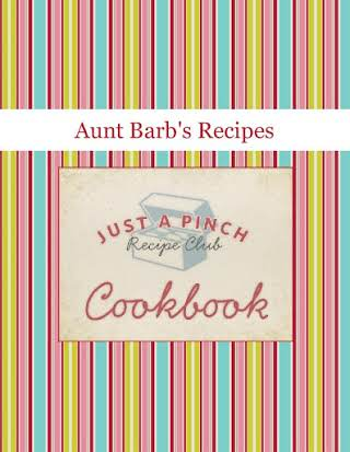 Aunt Barb's Recipes