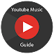 Guide For Youtube Music App