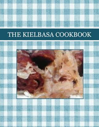 THE KIELBASA COOKBOOK