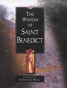 THE WISDOM OF SAINT BENEDICT