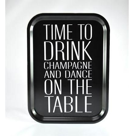 Bricka - Time to dink champagne, svart