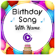 Birthday Song With Name Download on Windows
